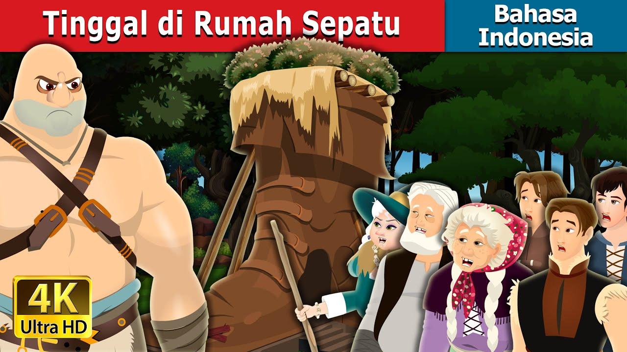 Tinggal di Rumah Sepatu   Living in a Shoe House in Indonesian   Dongeng Bahasa Indonesia