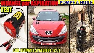 vidange huile moteur par aspiration pompe à huile LIDL ULTIMATE SPEED + filtre à huile Peugeot 206+
