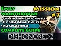 Dishonored 2 - Ghostly | Shadow | Clean Hands | Mission 7 A Crack In The Slab - Emily