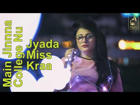 College Miss Kardi (Full Punjabi Song)Raashi Sood  New Punjabi Song 2018 Wakhra Swag Music