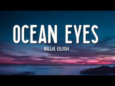 Ocean Eyes - Billie Eilish (Lyrics) 🎵