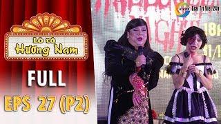 Lô tô Hương Nam | Tập 27 (P2): Nghệ sĩ Gia Bảo kêu lô tô hài hước cùng Su Su, 5 Chà, Tâm Thảo