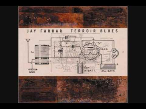 Jay Farrar - Dent County