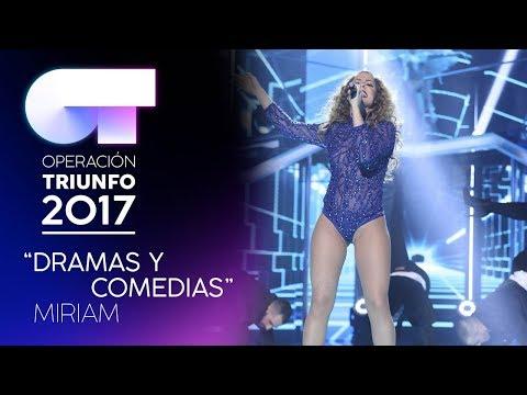 DRAMAS Y COMEDIAS - Miriam | OT 2017 | Gala 9
