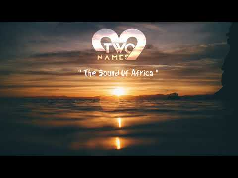 """Child Of House Presents """"The Sound Of Africa"""" Mixed by Two Names"""