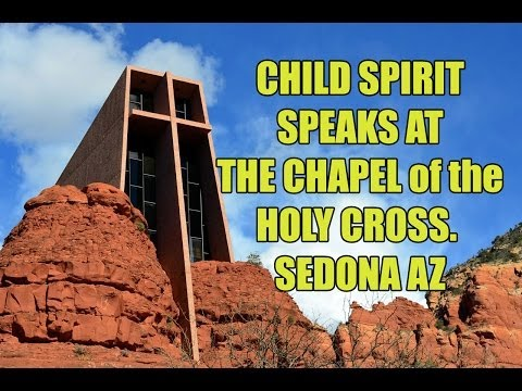 Amazing CLASS A EVP - Chapel of the Holy Cross - Sedona AZ