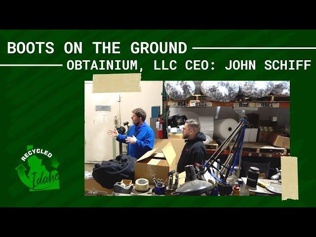 Boots on the Ground: John Schiff of Obtainium, LLC