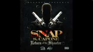 Snap Capone - #3 Fuck The Rest (Return Of The Shooter)