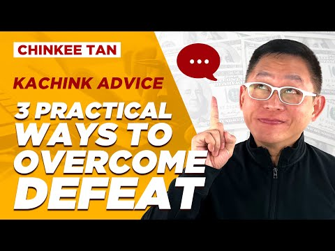 3 PRACTICAL WAYS TO OVERCOME DEFEAT