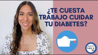 ¿Te cuesta trabajo cuidar tu diabetes?  Aquí 9 barreras personales para el autocuidado.