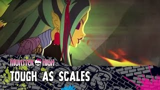 Tough As Scales   Monster High