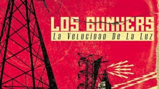 La Velocidad de la Luz - Los Bunkers