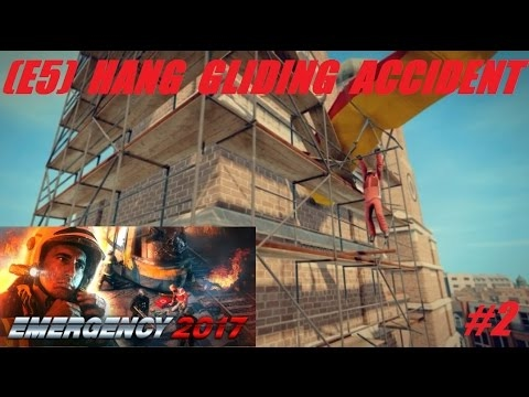 Emergency 2017 Gameplay: Minor Emergencies + Hang Gliding Accident Mission #2 (Emergency 5)