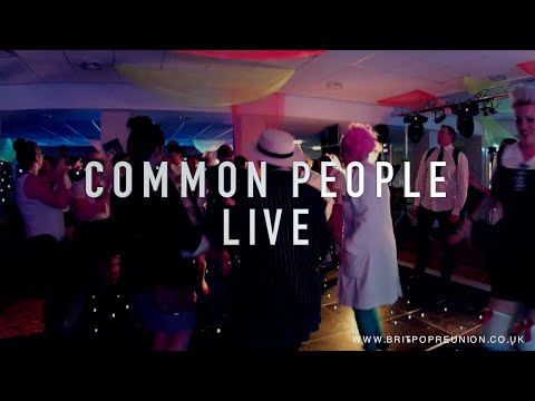 Britpop Reunion (1990s Tribute Band) Common People by Pulp (Live)