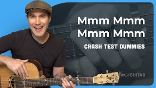 How to play Mmm Mmm Mmm Mmm by The Crash Test Dummies (Guitar Lesson SB-220)