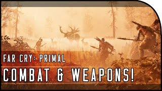 Far Cry: Primal EXCLUSIVE Gameplay - THE OWL, COMBAT, WEAPONS, OUTPOSTS, FIRE & MORE!