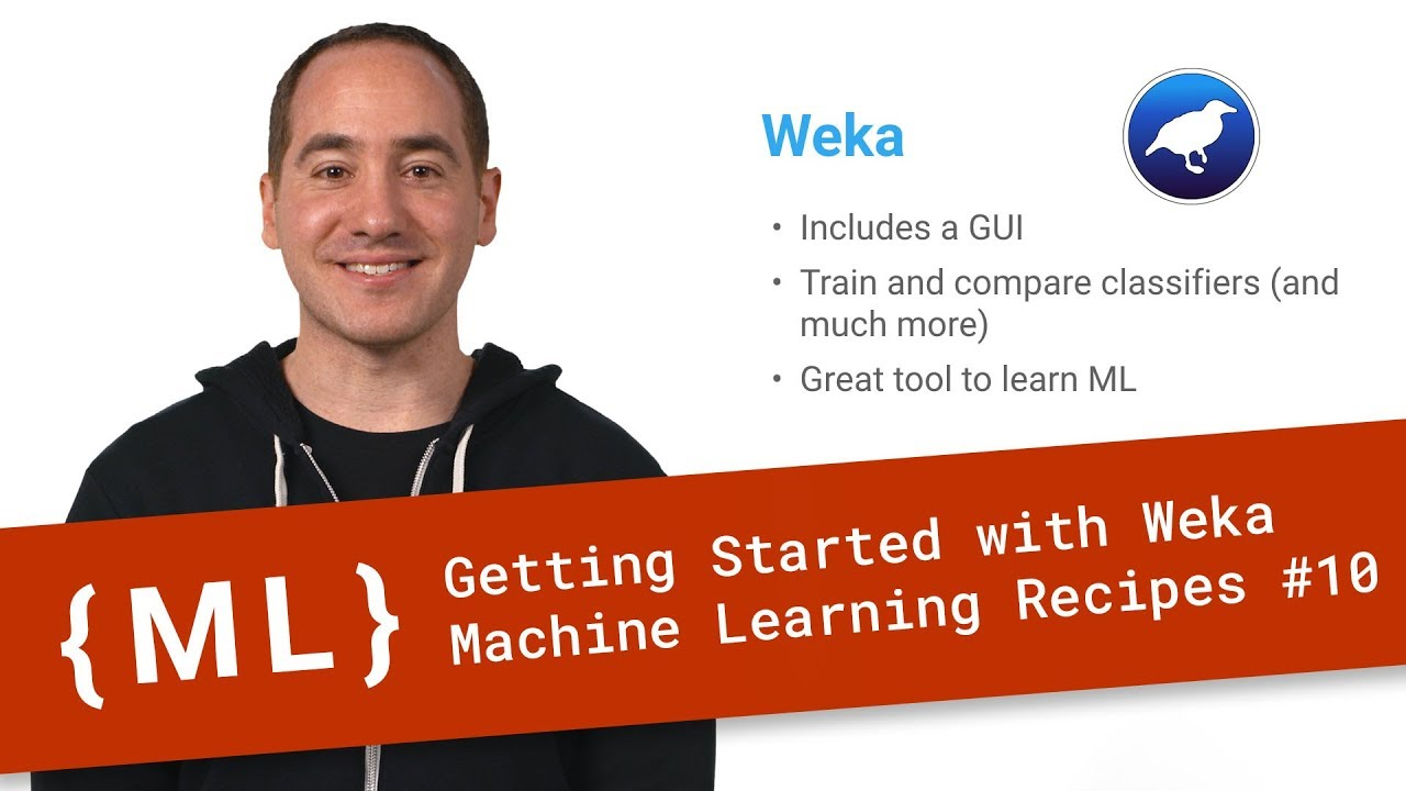Download Getting Started with Weka - Machine Learning Recipes #10