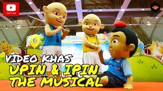 Karnival Upin & Ipin 2017 - Upin & Ipin The Musical