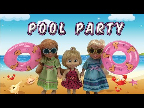 Elsa and Anna - Pool party with Masha and friends