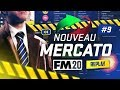 NOUVEAU MERCATO : c'est le CHANTIER ! (Football Manager) #9
