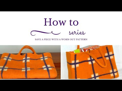 Wet Felting - Repairing A Bag - Worn Out Pattern
