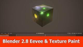 Blender 2.8 Eevee & Texture Paint