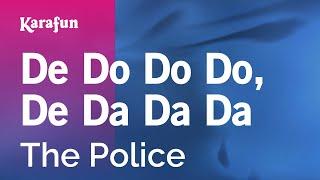 Karaoke De Do Do Do, De Da Da Da - The Police *