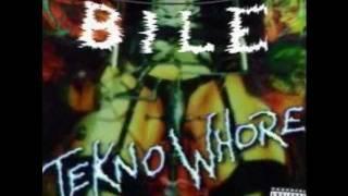 Bile - Teknowhore Resimi