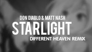 Baixar - Don Diablo Matt Nash Starlight Different Heaven Remix Grátis