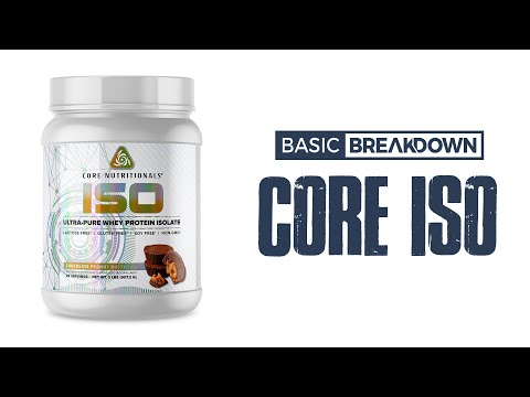 Core Nutritionals ISO Protein Powder Supplement Review   Basic Breakdown