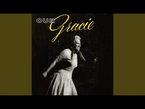 Gracie Fields Medley