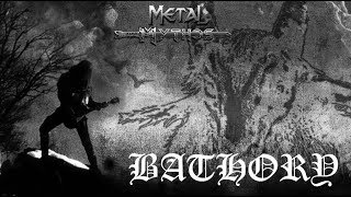 Metal Mythos: BATHORY YouTube Videos