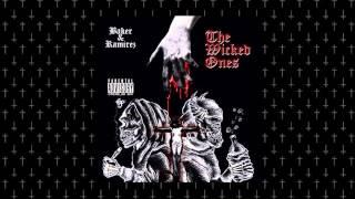 Ramirez x Baker - The Wicked Ones (Prod. DjB)