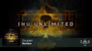 DoubleV - Bomber (Original Mix)