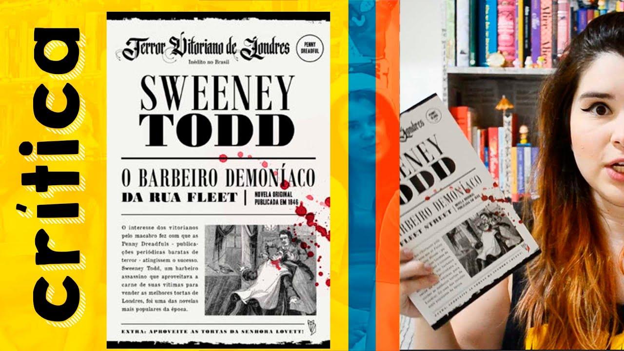 SWENNEY TODD - CRÍTICA DO LIVRO