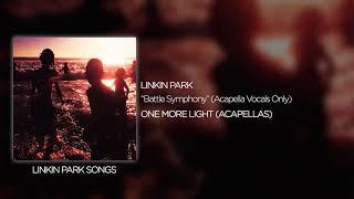 Linkin Park- Battle Symphony  Vocals Only
