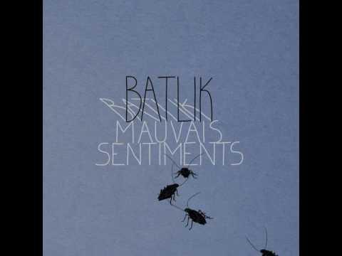 04 - Batlik - Meilleurs amis [Mauvais Sentiments]