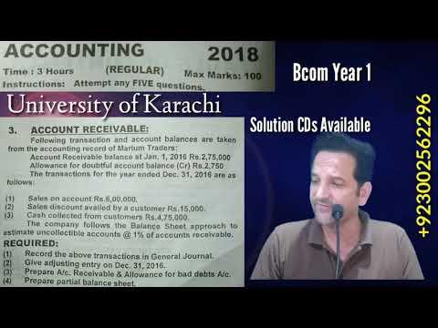 Year 2018, Account Receivable Bcom Part 1, Karachi University, Bcom Past Papers Solutions