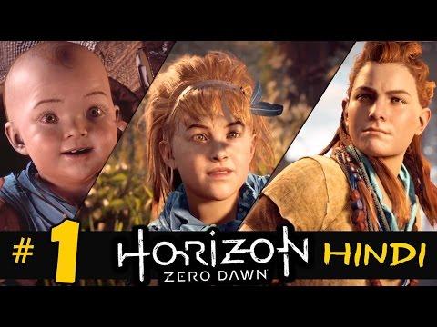"Horizon Zero Dawn (Hindi) Walkthrough Part 1 ""LESSONS OF THE WILD"" PS4 Gameplay"
