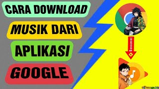 Gambar cover Cara download lagu dari GOOGLE ke MP3#TUTORIAL