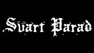 Svart Parad - demo 1985