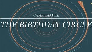 CAMP CANDLE - The Birthday Circle