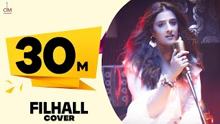 FILHALL Cover by Nupur Sanon Ft Akshay Kumar | Jaani | Aditya Dev | Official Video