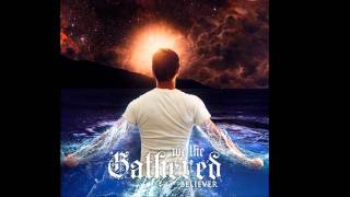 Watch We The Gathered Savior video