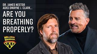 Are you Breathing properly? James Nestor Interview X Dwayne J Clark