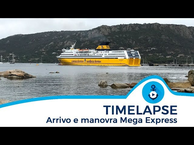 Mega Express - Timelapse manovre a Porto Vecchio