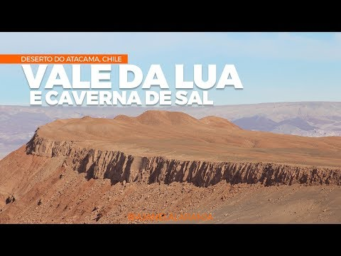 Vale da Morte, Vale da Lua e Caverna de Sal. Deserto do Atacama, Chile