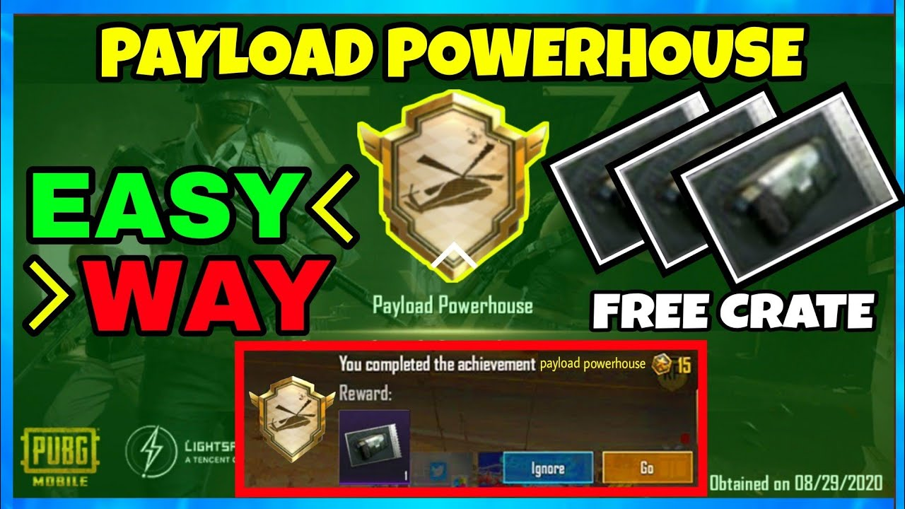Download EASY WAY TO COMPLETE PAYLOAD POWERHOUSE NEW ACHIEVEMENT IN PUBG MOBILE ! GET FREE 3 CLASSIC CRATES