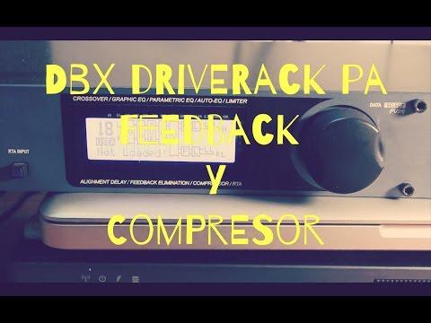 DBX Driverack PA |Feedback y compresor | Tutorial
