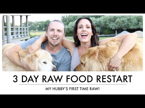 3 DAY RAW FOOD RESTART - Hubby's First Time Raw!